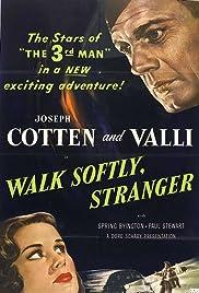 Walk Softly, Stranger Poster