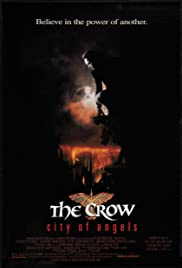The Crow: City of Angels (1996) Poster - Movie Forum, Cast, Reviews