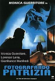 Fotografando Patrizia(1984) Poster - Movie Forum, Cast, Reviews