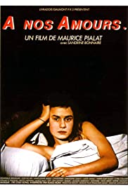 À nos amours (1983) Poster - Movie Forum, Cast, Reviews