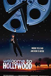 Welcome to Hollywood (1998) Poster - Movie Forum, Cast, Reviews