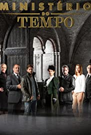 Ministério do Tempo Poster - TV Show Forum, Cast, Reviews