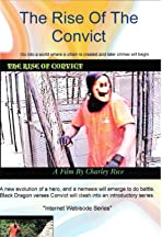 The Rise of the Convict