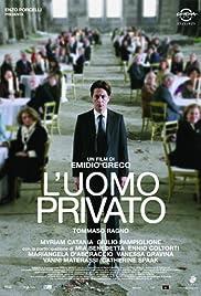 L'uomo privato Poster