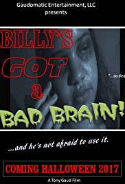 Billy's Got a Bad Brain Poster