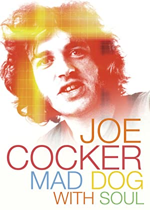 Joe Cocker: Mad Dog with Soul (2017)