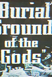 Burial Ground of the Gods Poster