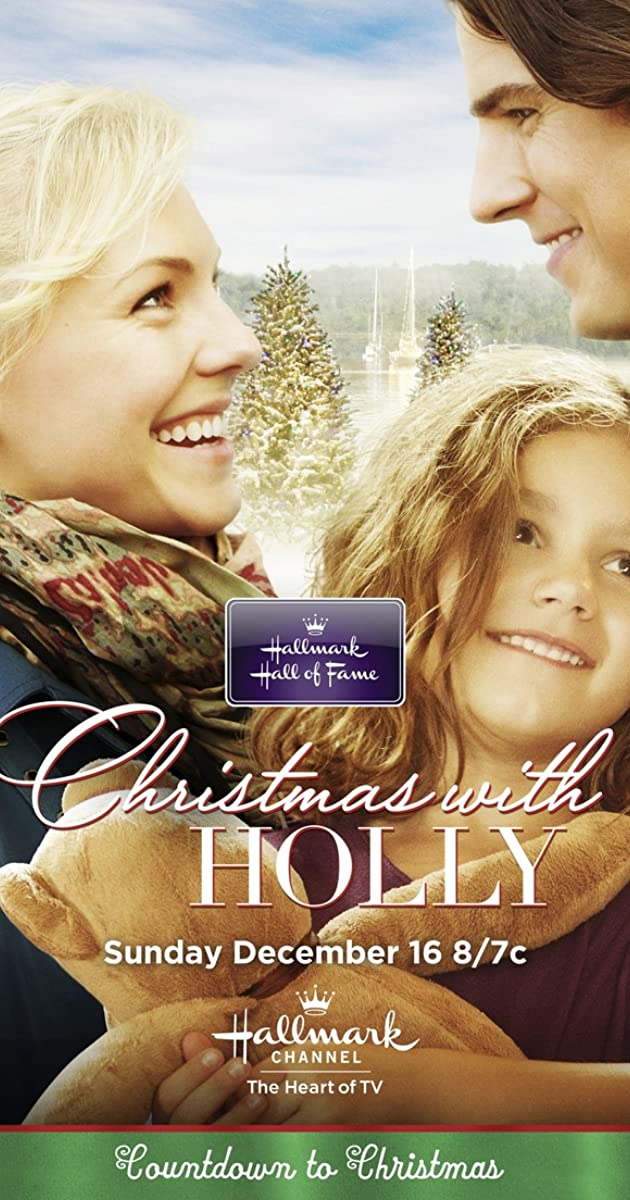 Christmas with Holly (TV Movie 2012) - Full Cast & Crew - IMDb