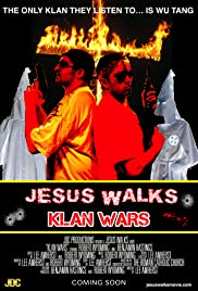 Jesus Walks: Klan Wars Poster