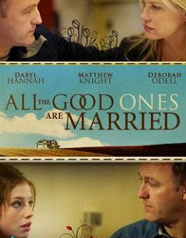 image All the Good Ones Are Married (2007) (TV) Watch Full Movie Free Online