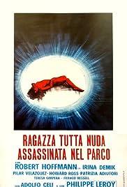 Ragazza tutta nuda assassinata nel parco(1972) Poster - Movie Forum, Cast, Reviews