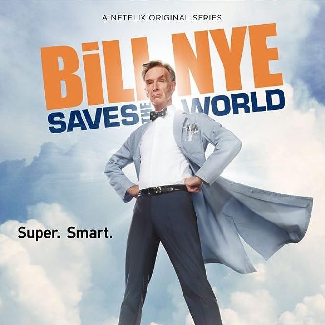 Bill Nye in Bill Nye Saves the World (2017)