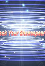 Rock Your Shakespeare