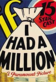 If I Had a Million (1932) Poster - Movie Forum, Cast, Reviews