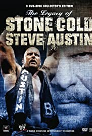 The Legacy of Stone Cold Steve Austin Poster