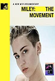 Miley: The Movement (2013) Poster - Movie Forum, Cast, Reviews
