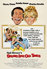 Seems Like Old Times (1980) Poster - Movie Forum, Cast, Reviews