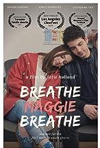 Primary image for Breathe, Maggie, Breathe