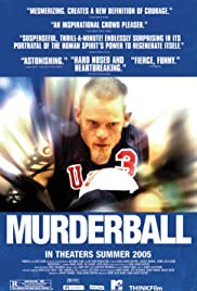 Murderball (2005) Poster - Movie Forum, Cast, Reviews