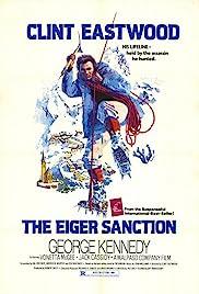 The Eiger Sanction(1975) Poster - Movie Forum, Cast, Reviews
