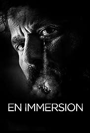 En immersion Poster - TV Show Forum, Cast, Reviews