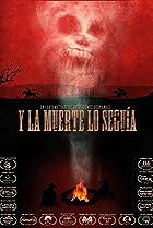 Y la muerte lo seguía (2012) Poster