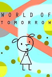 World of Tomorrow (2015) Poster - Movie Forum, Cast, Reviews