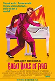 Great Balls of Fire! (1989) Poster - Movie Forum, Cast, Reviews