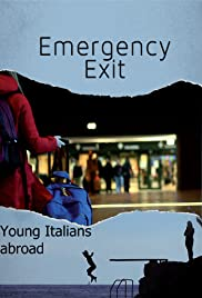 Emergency Exit: Young Italians Abroad Poster