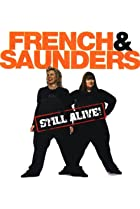 Image of French & Saunders Still Alive