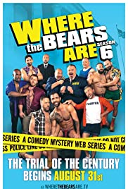 Where the Bears Are Poster - TV Show Forum, Cast, Reviews