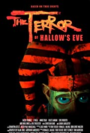 The Terror of Hallow's Eve(2017) Poster - Movie Forum, Cast, Reviews