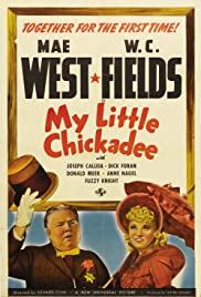 My Little Chickadee (1940) Poster - Movie Forum, Cast, Reviews