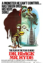 Dr. Black, Mr. Hyde (1976) Poster - Movie Forum, Cast, Reviews
