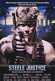 Steele Justice (1987) Poster - Movie Forum, Cast, Reviews