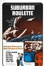Suburban Roulette(1968) Poster - Movie Forum, Cast, Reviews