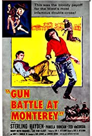 Gun Battle at Monterey (1957) Poster - Movie Forum, Cast, Reviews