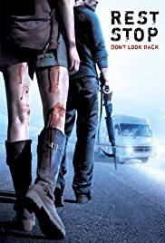 Rest Stop: Don't Look Back (2008) Poster - Movie Forum, Cast, Reviews