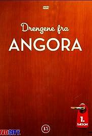 Drengene fra Angora Poster - TV Show Forum, Cast, Reviews