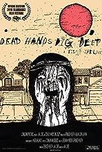 Dead Hands Dig Deep (2016)