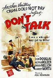 Don't Talk(1942) Poster - Movie Forum, Cast, Reviews