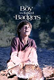 The Boy Who Talked to Badgers Poster