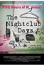 The Nightclub Days