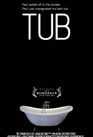 Tub (2010) Poster - Movie Forum, Cast, Reviews