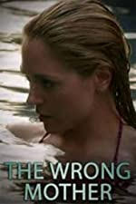 The Wrong Mother(2017)