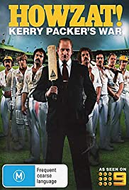 Howzat! Kerry Packer's War Poster - TV Show Forum, Cast, Reviews