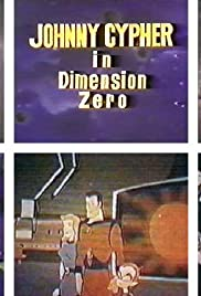 Johnny Cypher in Dimension Zero Poster