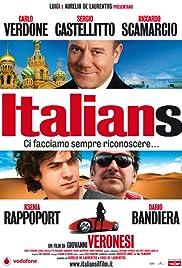 Italians(2009) Poster - Movie Forum, Cast, Reviews