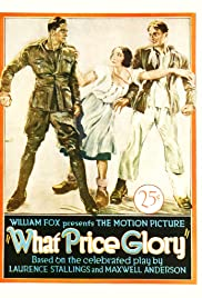 What Price Glory(1926) Poster - Movie Forum, Cast, Reviews