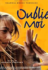 Oublie-moi (1994) Poster - Movie Forum, Cast, Reviews